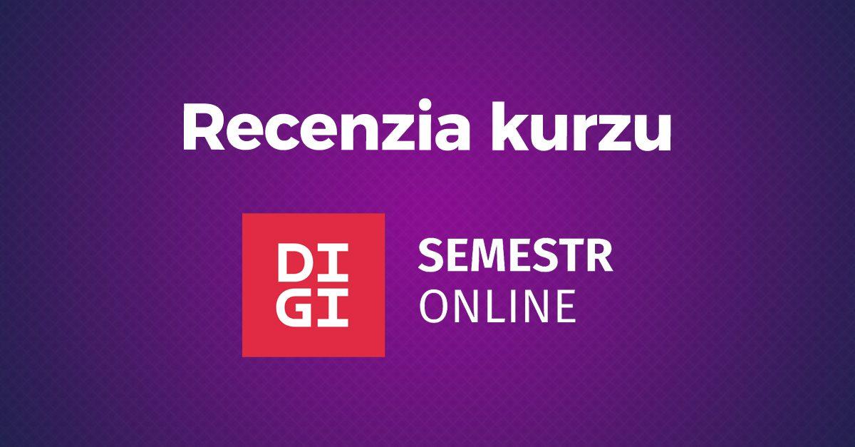 Oplatí sa online kurz od DigiSemestr?
